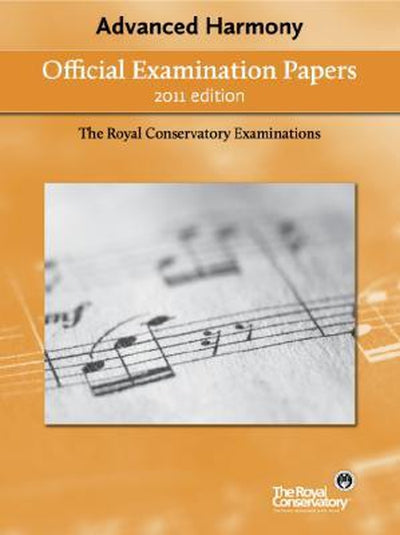 Advanced Harmony Exam Papers 2011