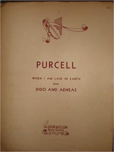 When I Am Laid in Earth- Purcell