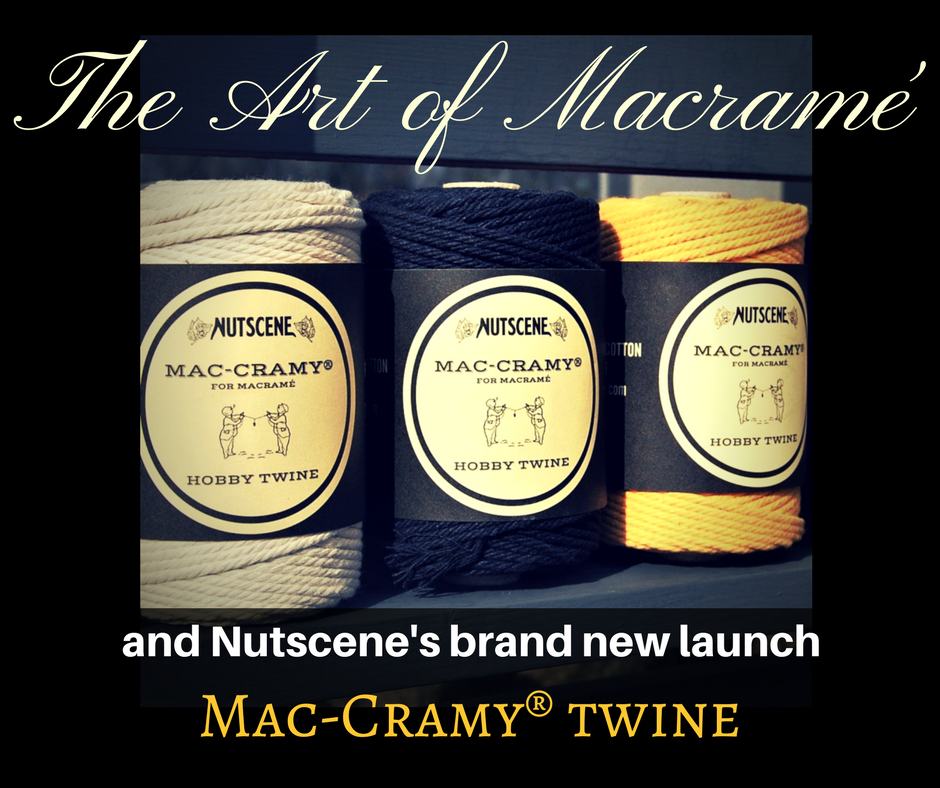 "The Art of Macramé and we introduce ""Mac-Cramy!®"""