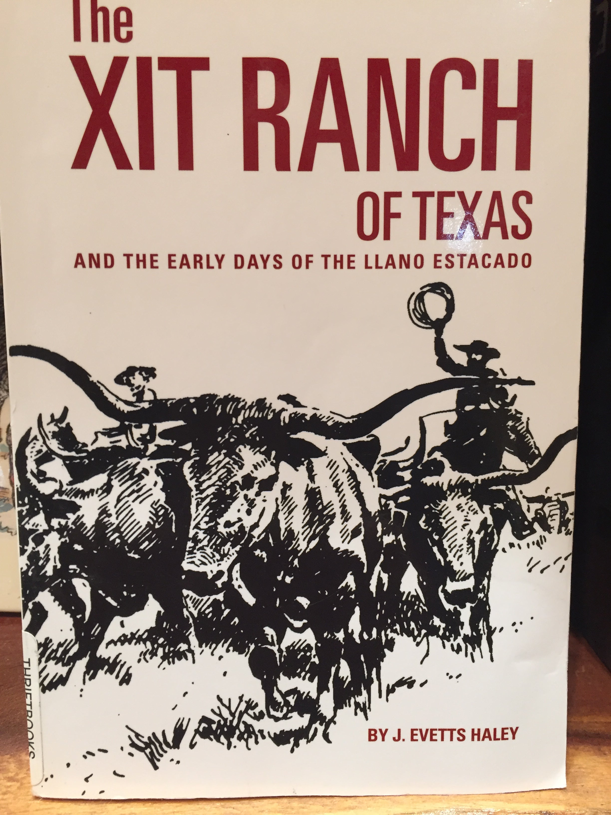 BOOKS - The XIT Ranch of Texas
