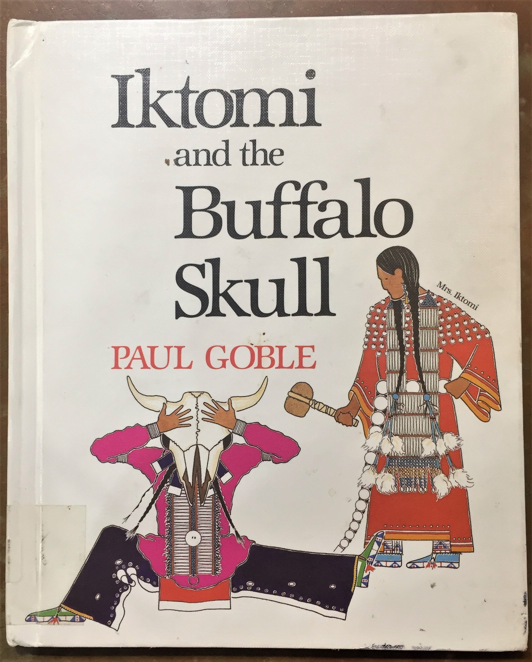 BOOKS - Iktomi and the Buffalo Skull