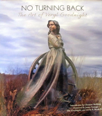 BOOKS - No Turning Back: The Art of Veryl Goodnight