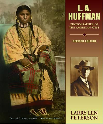 BOOKS - L.A. Huffman - Photographer of the American West