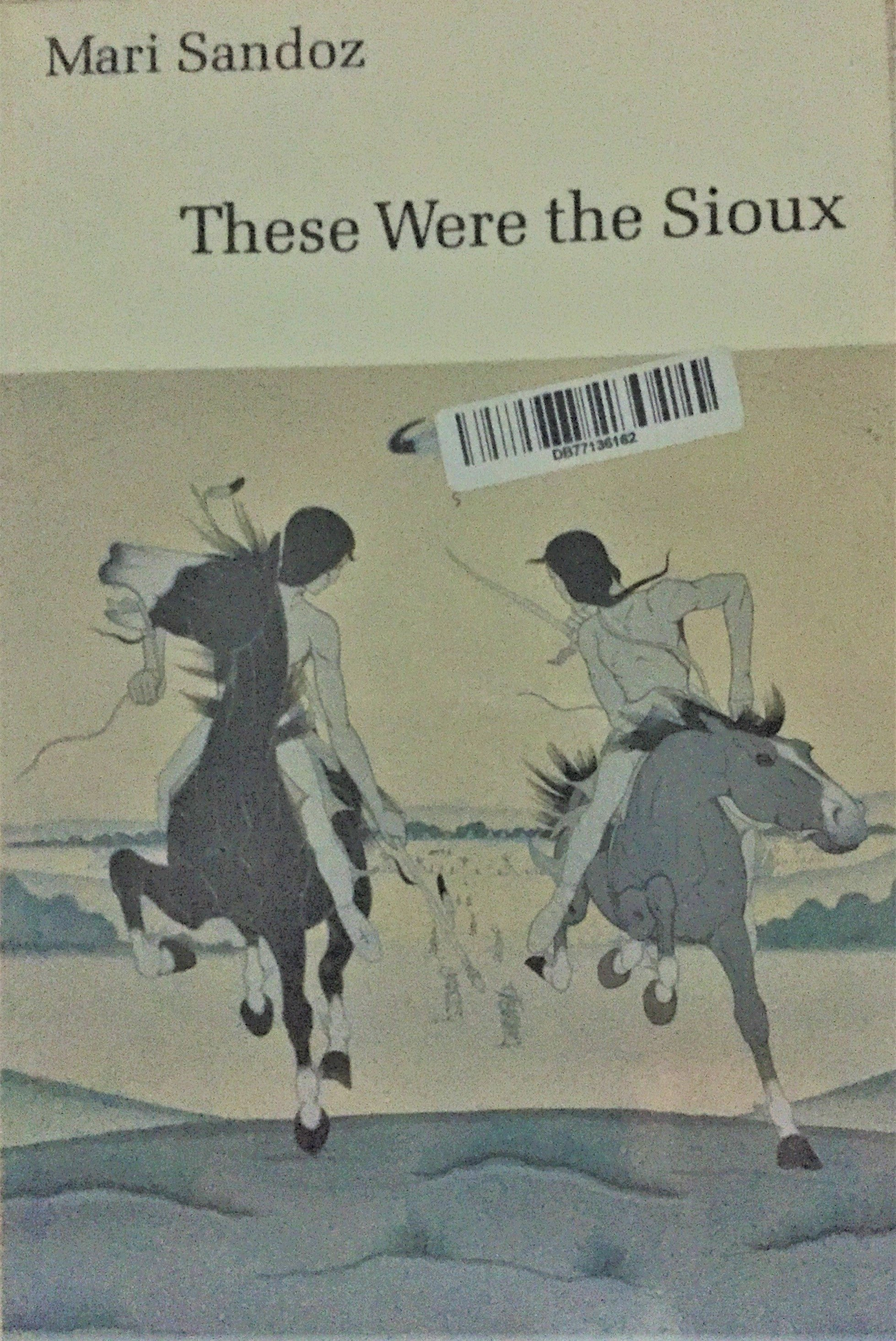 BOOKS - These were the Sioux