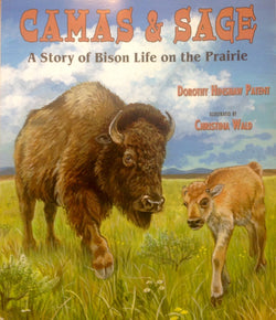 Camas & Sage - A Story of Bison Life on the Prairie