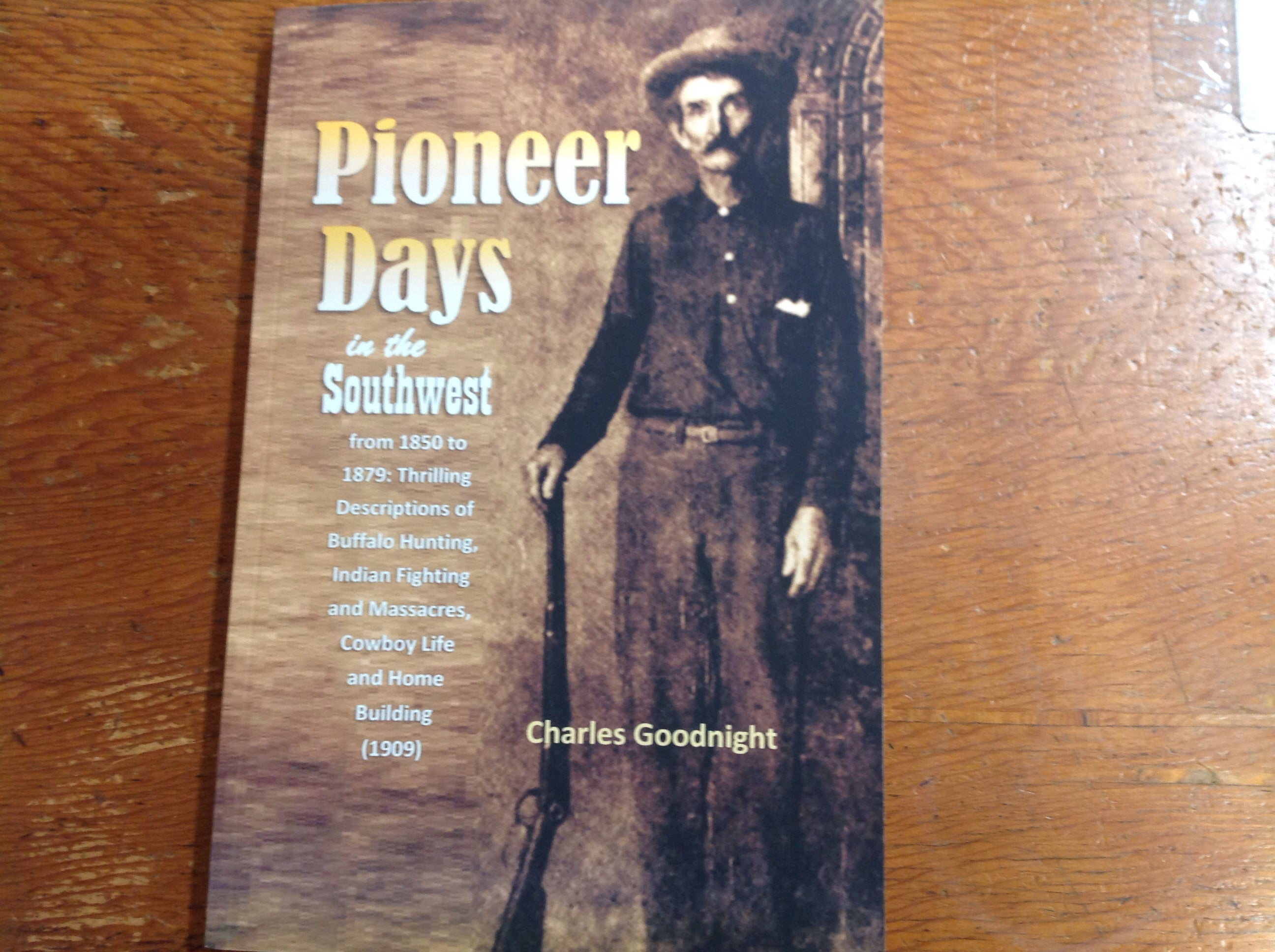 Book - Pioneer Days in the Southwest