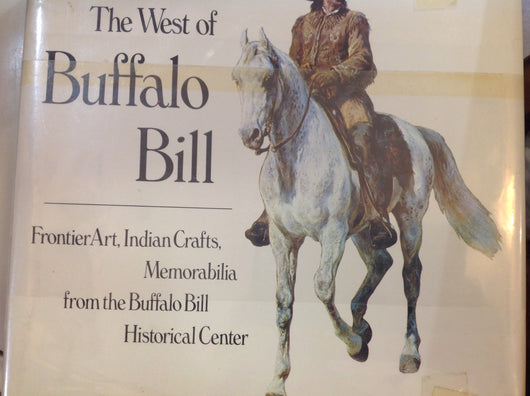 The West Of Buffalo Bill