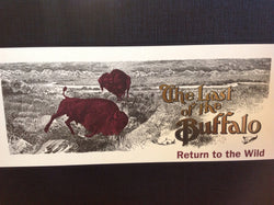 BOOKS - The Last of the Buffalo: Return to the Wild