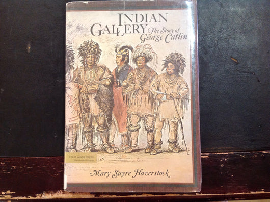 Indian Gallery The Story of George Catlin