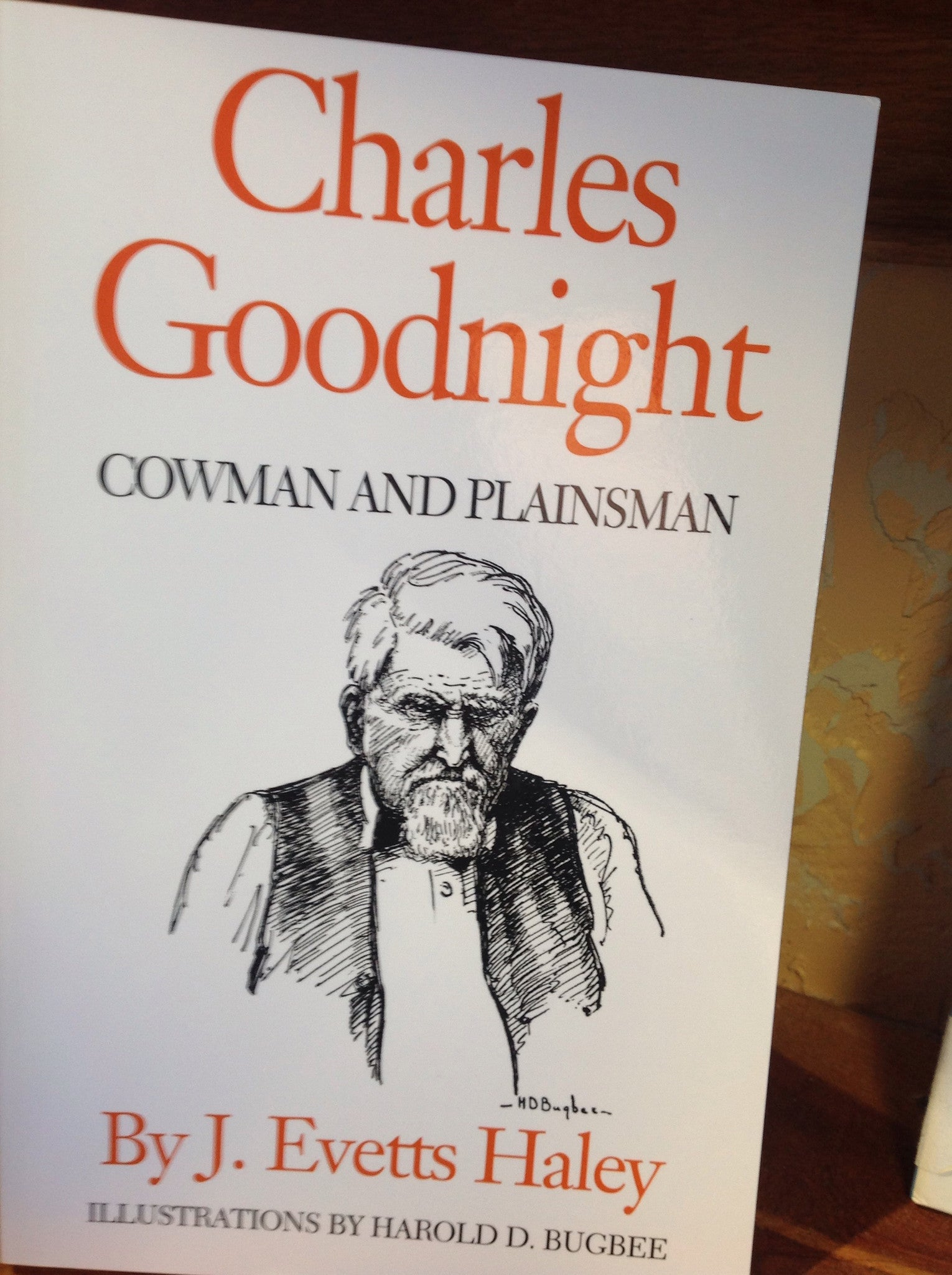 BOOKS - Charles Goodnight: Cowman and Plainsman