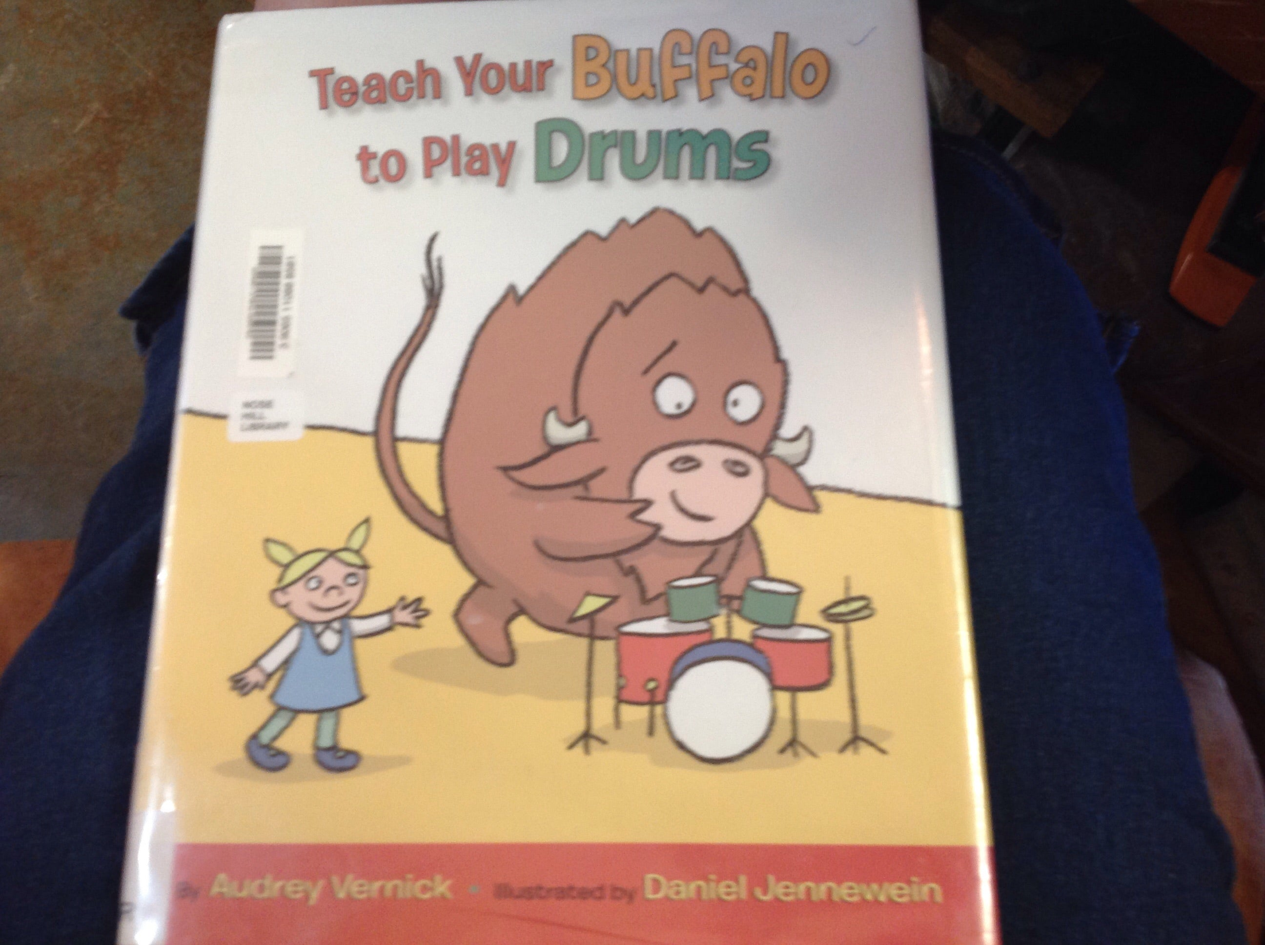 BOOKS - Teach Your Buffalo to Play Drums
