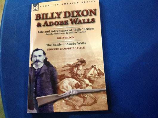 Billy Dixon and Adobe Walls