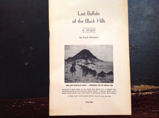 Last Buffalo of the Black Hills