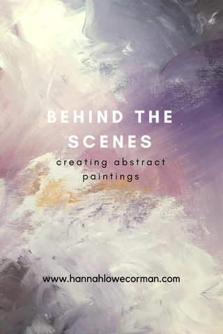Behind the Scenes: Creating Abstract Paintings