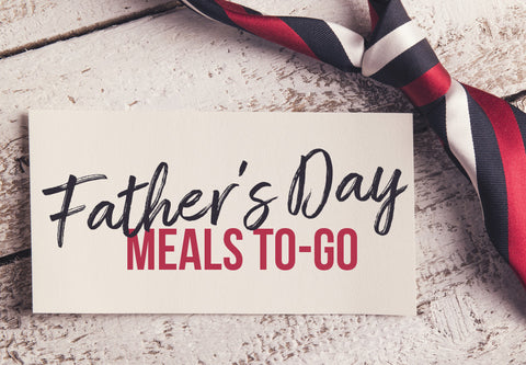 Father's Day To-Go