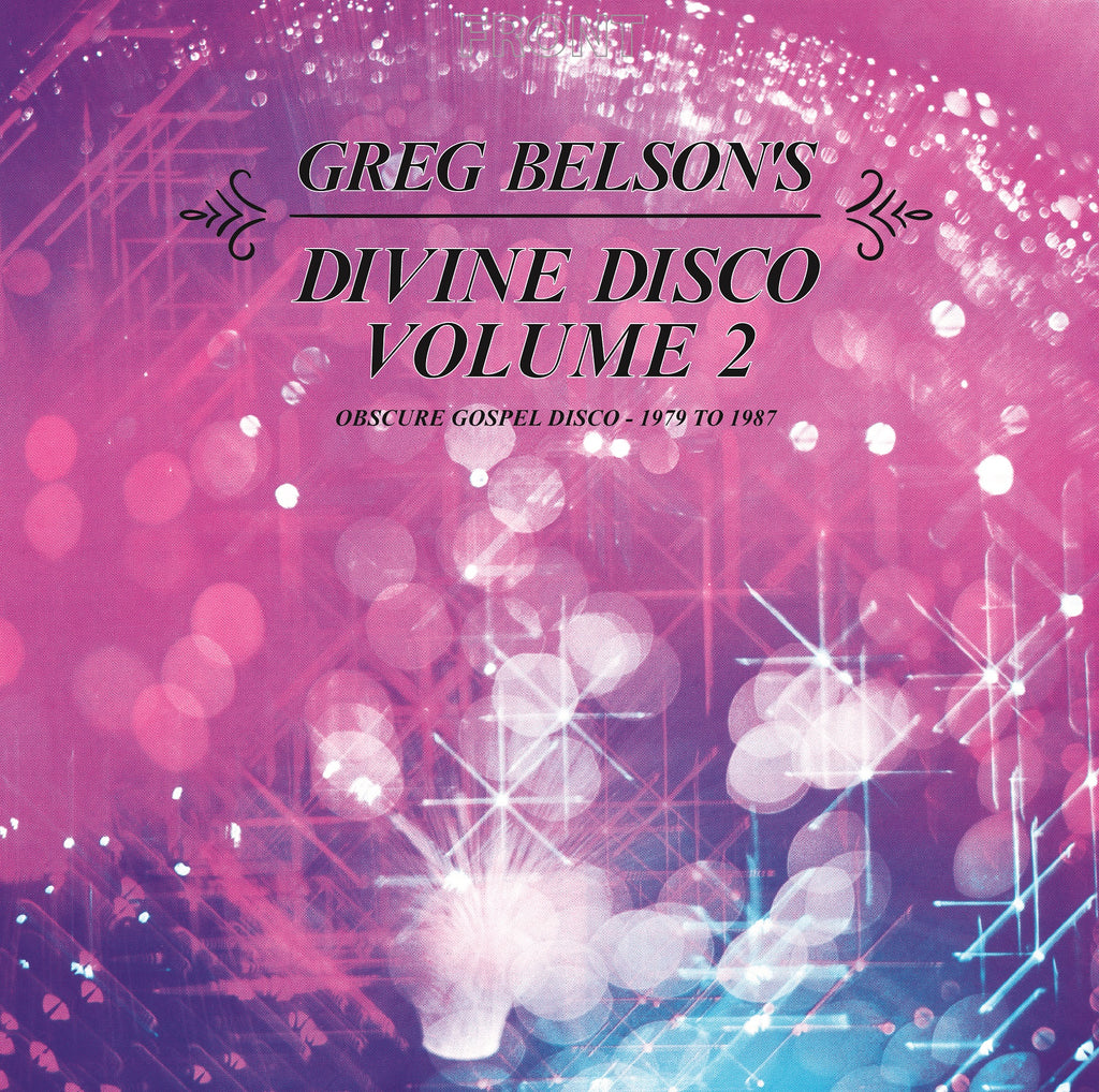 Greg Belson's Divine Disco Volume 2: Obscure Gospel Disco (1979-1987) (CD)