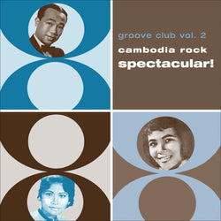 Groove Club Vol. 2: Cambodia Rock Spectacular! (CD)