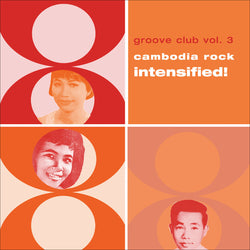 Groove Club Vol. 3: Cambodia Rock Intensified! (2xLP)