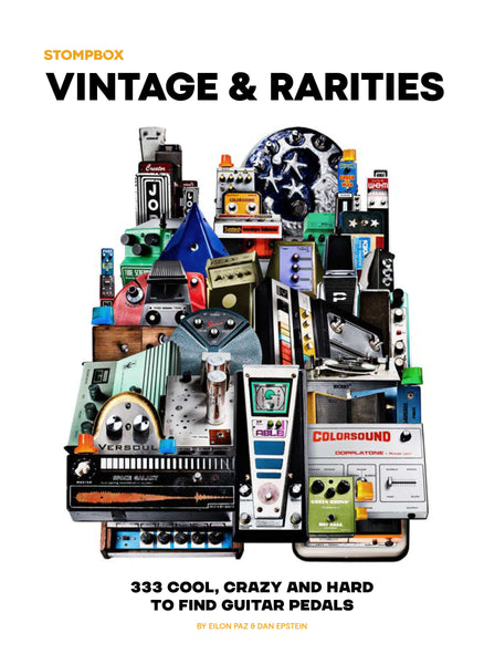 Vintage & Rarities: 333 Cool, Crazy & Hard To Find Guitar Pedals (Book)