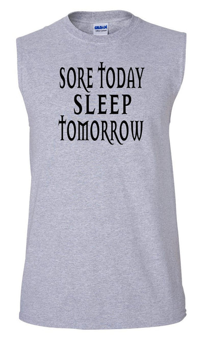 Men's Sore Today Sleep Tomorrow Ultra Cotton Sleeveless T-Shirt