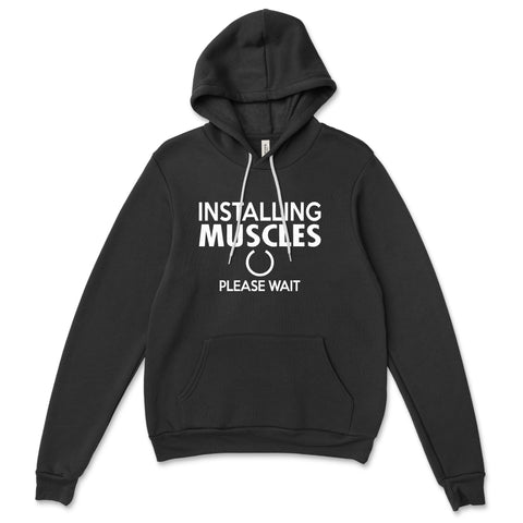 Unisex Installing Muscles Hoodies - Comfort Styles