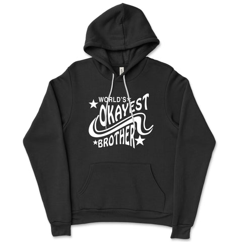Unisex World's Okayest Brother Hoodies - Comfort Styles