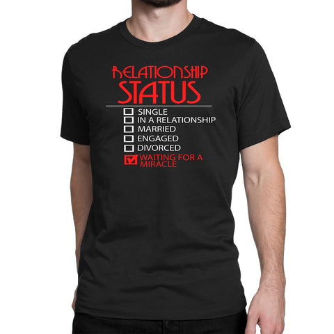 Men's Relationship Status T-Shirts - Comfort Styles