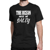 Men's The Ocean Made Me Salty T-Shirts