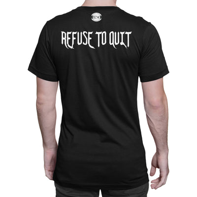 Men's I Refuse To Quit T-Shirt - Comfort Styles