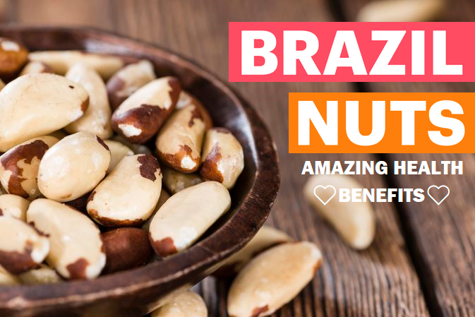 What Are Brazil Nuts Health Benefits?
