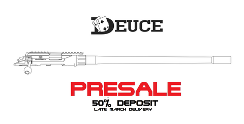 Deuce Barreled action *PRE-SALE* 50% Deposit