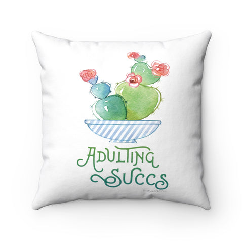 Adulting Succs, Square Pillow Case