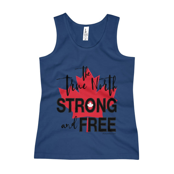True North Strong and Free! A CANADIAN Girls Tank Top