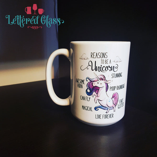 Reasons to Be a A Unicorn 15 oz Mug
