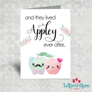 And the Lived Appley Ever After... 5x7 Wedding/Engagement Card