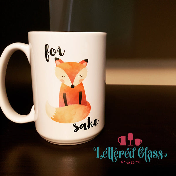 For Fox Sake! 15 oz Mug