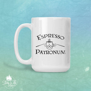 Espresso Patronum!! -  Harry Potter 15 oz Mug