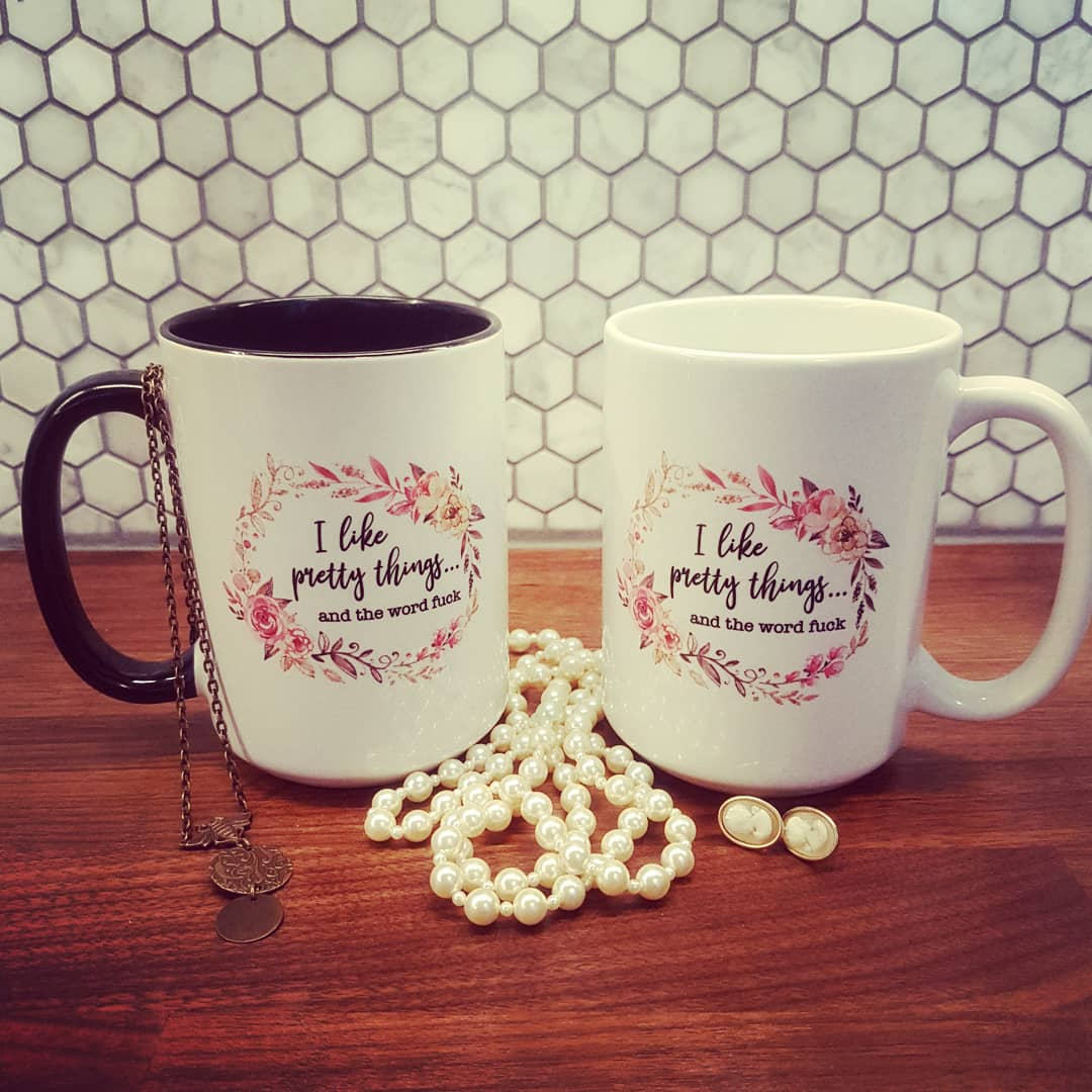 I like Pretty Things... 15 oz Mug