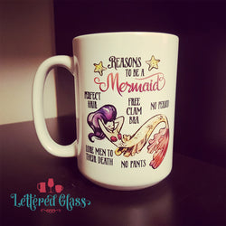 Reasons to Be a A Mermaid 15 oz Mug