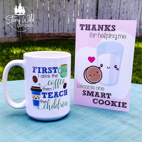 First I drink the Coffee, then I teach the Children 15 oz Mug