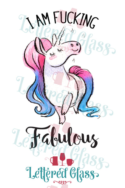 I am Fucking Fabulous Unicorn 15 oz Mug