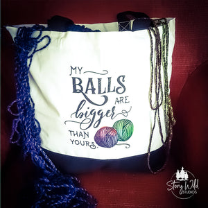My Balls are Bigger than Yours - Two Toned Tote