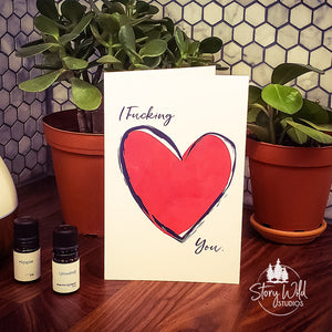 I F-ing LOVE You! 5x7 Card
