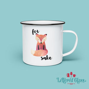 For FOX Sake 10 oz Enamel Mug