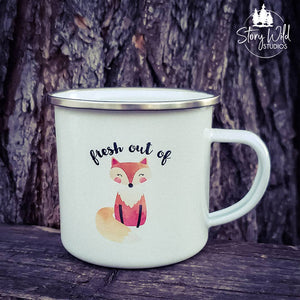 Fresh Out of Fox! 10 oz Enamel Mug