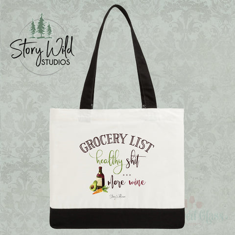 Grocery List: Healthy Shit, More Wine - Two Toned Tote