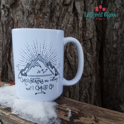 The Mountains are Calling 15 oz Mug