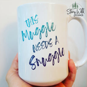 This Muggle Needs a Snuggle - Harry Potter 15 oz Mug