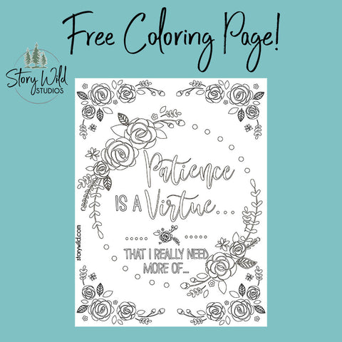 Patience is a Virtue FREE Coloring Page