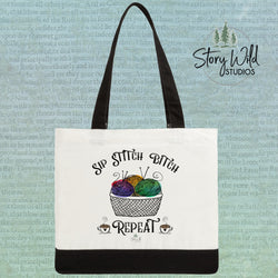 Sip - Stitch - Bitch - Repeat - Two Toned Tote